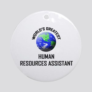 World's Greatest HUMAN RESOURCES ASSISTANT Ornamen