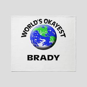 World's Okayest Brady Throw Blanket
