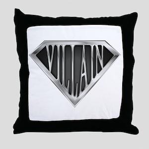 SuperVillain(metal) Throw Pillow