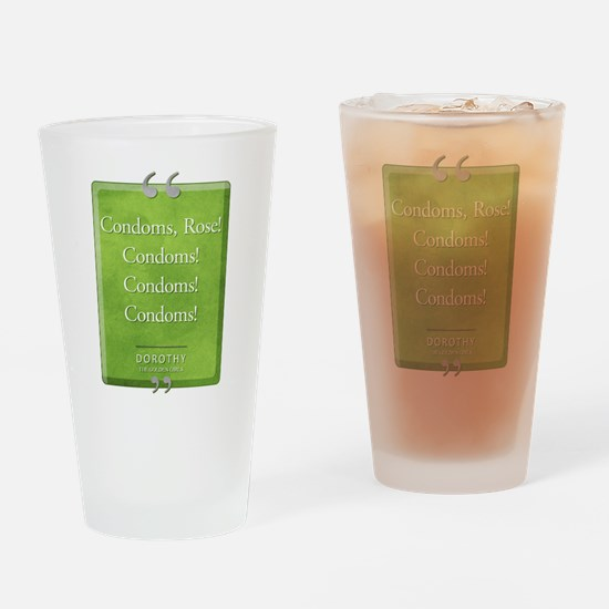 Condoms Rose! Quote Drinking Glass