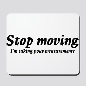 Taking measurments Mousepad