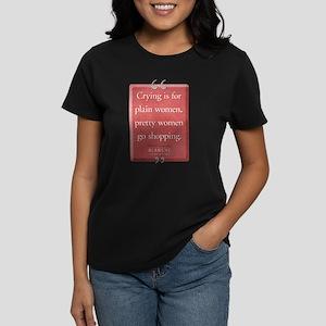 Pretty Women Quote Women's Dark T-Shirt