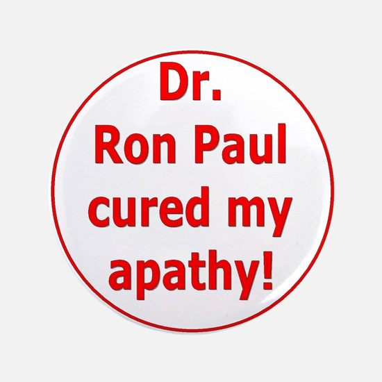 "Ron Paul cure-3 3.5"" Button"