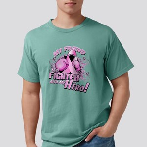 My Friend Is A Fighter And My Hero T-Shirt