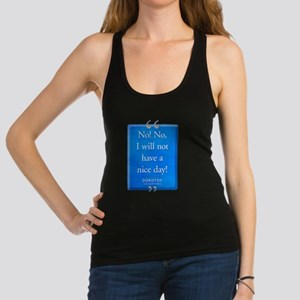 Not Have a Nice Day Quote Dark Racerback Tank Top