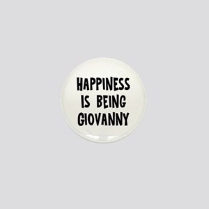 Happiness is being Giovanny Mini Button