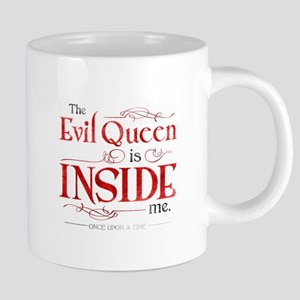 The Evil Queen is Inside Me Mugs