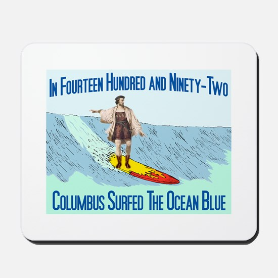 columbus surfed 2 Mousepad