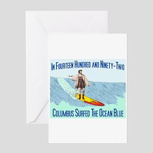 columbus surfed 2 Greeting Card