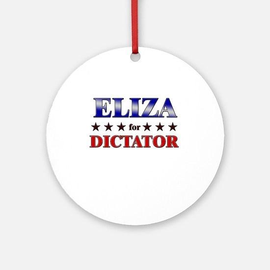 ELIZA for dictator Ornament (Round)