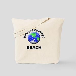 World's Okayest Beach Tote Bag