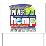 Hemp Power Plant Yard Sign