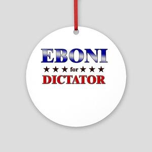 EBONI for dictator Ornament (Round)
