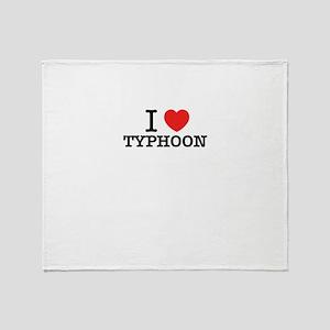 I Love TYPHOON Throw Blanket