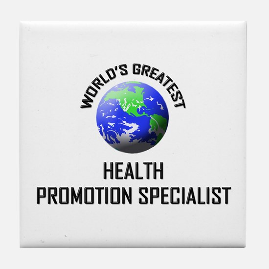 World's Greatest HEALTH PROMOTION SPECIALIST Tile