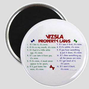 Vizsla Property Laws 2 Magnet
