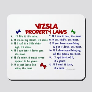 Vizsla Property Laws 2 Mousepad