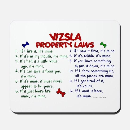Vizsla Property Laws 2 Mousepad