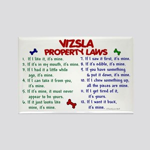 Vizsla Property Laws 2 Rectangle Magnet