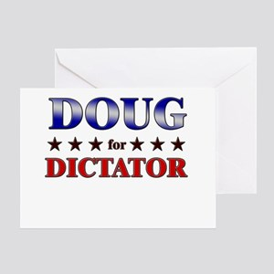 DOUG for dictator Greeting Card