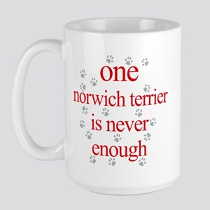 One Norwich Terrier is Never Enough Large Mug