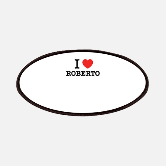 I Love ROBERTO Patch