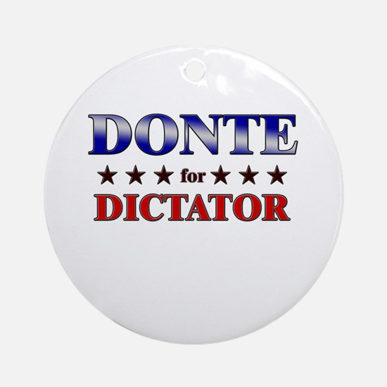 DONTE for dictator Ornament (Round)