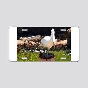 I'm so happy: pelican a Aluminum License Plate