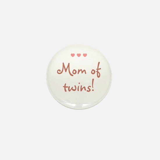 Mom of twins! Mini Button