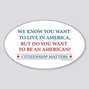 Do you want to be an American Oval Sticker