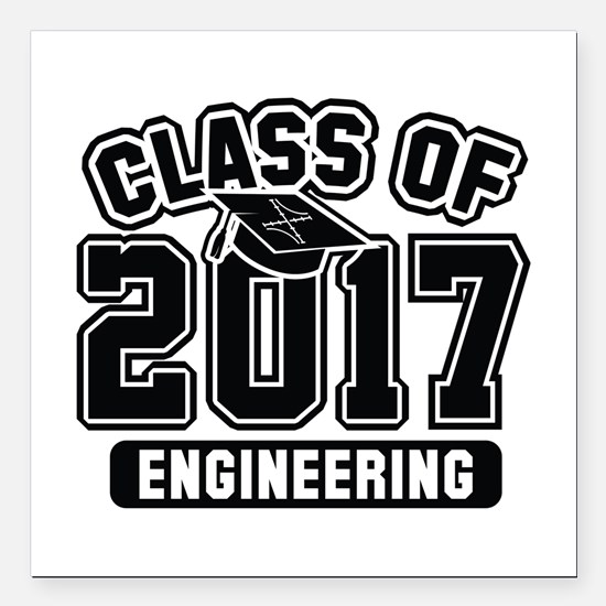 """Class Of 2017 Engineering Square Car Magnet 3"""" x 3"""