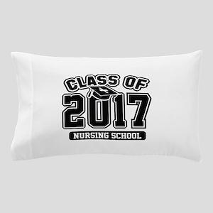 Class Of 2017 Nursing Pillow Case
