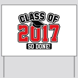 Class Of 2017 Yard Sign