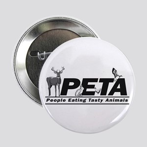 """PETA - People eating Tasty An 2.25"""" Button"""