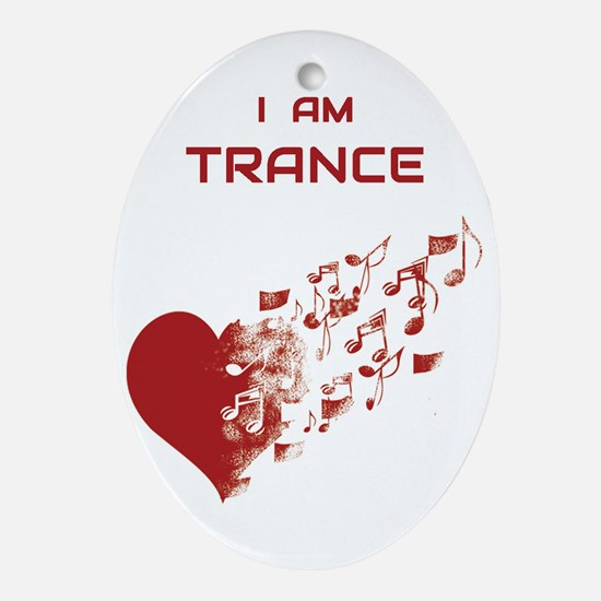 I am Trance Heart Oval Ornament