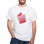 Dear Santa, Fuck Off White T-Shirt
