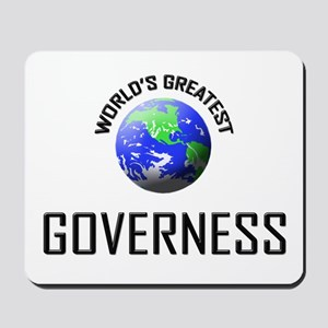 World's Greatest GOVERNESS Mousepad