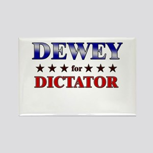 DEWEY for dictator Rectangle Magnet