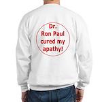 Ron Paul cure-3 Sweatshirt