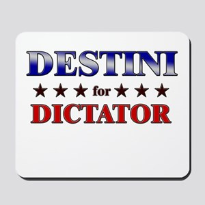 DESTINI for dictator Mousepad