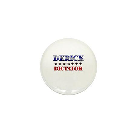 DERICK for dictator Mini Button