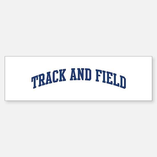 Track And Field (blue curve) Bumper Bumper Bumper Sticker