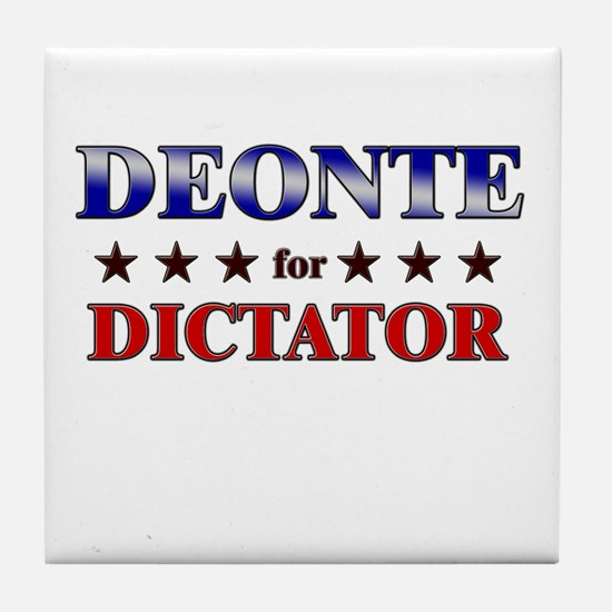 DEONTE for dictator Tile Coaster