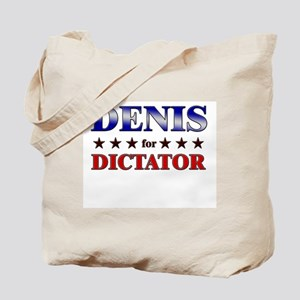 DENIS for dictator Tote Bag