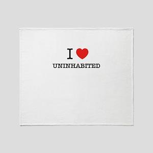 I Love UNINHABITED Throw Blanket