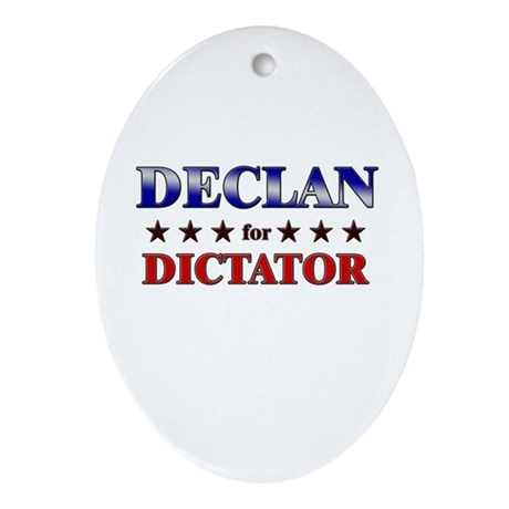 DECLAN for dictator Oval Ornament
