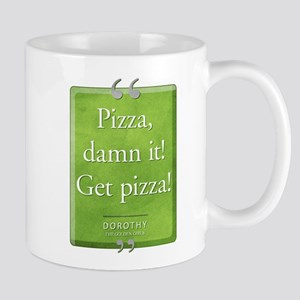 Get a Pizza! Quote Mug