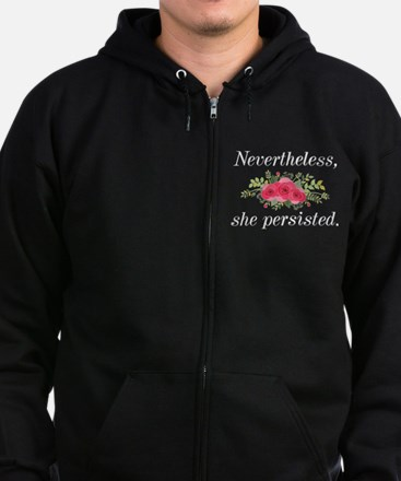 Nevertheless She Persisted Hooded Sweatshirt