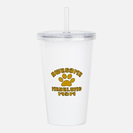 Awesome Nebelung Mom D Acrylic Double-wall Tumbler