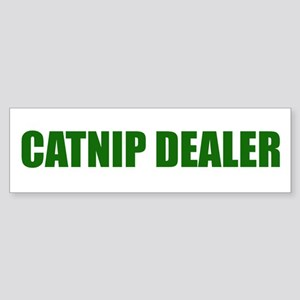 CATNIP DEALER Bumper Sticker